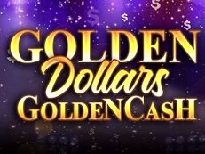 golden dollars golden cash